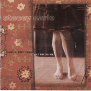 CD - Stacey Earle - Dancin' With Them That Brung Me