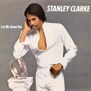 LP - Stanley Clarke - Let Me Know You