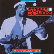 CD - Stanley Clarke - The Collection