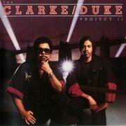 LP - Stanley Clarke / George Duke, The Clarke/Duke Project - The Clarke / Duke Project II