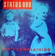 12'' - Status Quo - Ain't Complaining