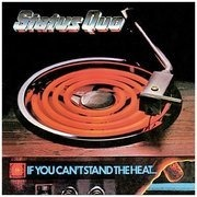 CD - Status Quo - If You Can'T Stand the Heat
