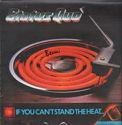 LP - Status Quo - If You Can't Stand The Heat