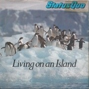 7'' - Status Quo - Living On An Island - Picture sleeve