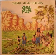 LP - Steel Pulse - Tribute To The Martyrs