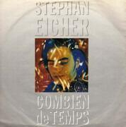 7inch Vinyl Single - Stephan Eicher - Combien De Temps