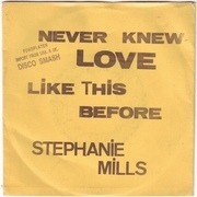 7'' - Stephanie Mills - Never Knew Love Like This Before