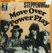 7'' - Steppenwolf - Move Over / Power Play