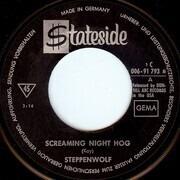 7inch Vinyl Single - Steppenwolf - Screaming Night Hog