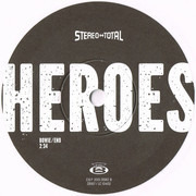 7inch Vinyl Single - Stereo Total - Heroes - White