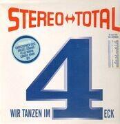 12'' - Stereo Total - Wir tanzen im 4-Eck