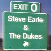 LP - Steve Earle & The Dukes - Exit 0 - 180GR.