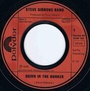 7inch Vinyl Single - Steve Gibbons Band - Down In The Bunker