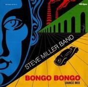 12'' - Steve Miller Band - Bongo Bongo