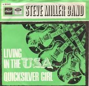 7inch Vinyl Single - Steve Miller Band - Living In The U.S.A. / Quicksilver Girl
