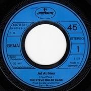 7'' - Steve Miller Band - Jet Airliner