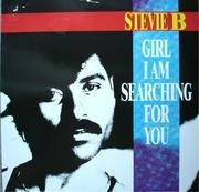 12'' - Stevie B - Girl I Am Searching For You