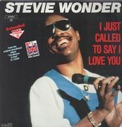 12inch Vinyl Single - Stevie Wonder - I Just Called To Say I Love You