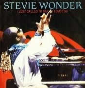 7'' - Stevie Wonder - I Just Called To Say I Love You