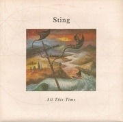 7'' - Sting - All This Time / I Miss You Kate (Instrumental) (Vinyl Single)
