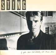7'' - Sting - If You Love Somebody Set Them Free