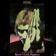 7'' - Sting - Spread A Little Happiness