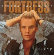 7inch Vinyl Single - Sting - Fortress Around Your Heart