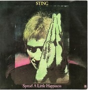 7inch Vinyl Single - Sting - Spread A Little Happiness