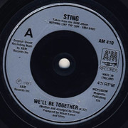 7inch Vinyl Single - Sting - We'll Be Together - Silver Injection Labels