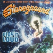 LP - Stoneground - Play It Loud - Crystal Clear Records
