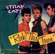 7inch Vinyl Single - Stray Cats - Rock This Town