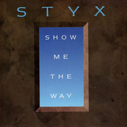 7inch Vinyl Single - Styx - Show Me The Way
