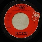 7inch Vinyl Single - Styx - The Best Of Times