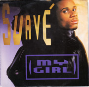7inch Vinyl Single - Suavé - My Girl