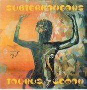 12inch Vinyl Single - Subterraneans - Taurus Woman EP