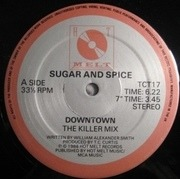 12'' - Sugar And Spice - Downtown
