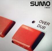 12'' - Sumo - I Need