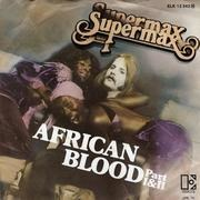 7'' - Supermax - African Blood (Part I&II) - picture sleeve