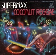 7inch Vinyl Single - Supermax - Coconut Reggae