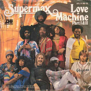7inch Vinyl Single - Supermax - Love Machine (Part I & II)