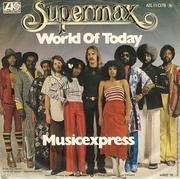 7'' - Supermax - World Of Today