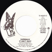 7inch Vinyl Single - Supermax - It Ain't Easy