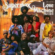 7inch Vinyl Single - Supermax - Love Machine (Part I & II)