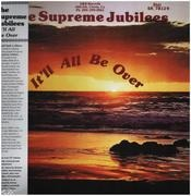 LP - Supreme Jubilees - It'll All Be Over