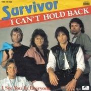 7'' - Survivor - I Can't Hold Back