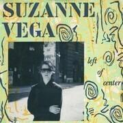 7inch Vinyl Single - Suzanne Vega - Left Of Center