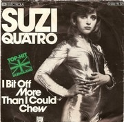 7'' - Suzi Quatro - I Bit Off More Than I Could Chew