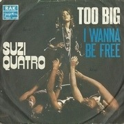 7'' - Suzi Quatro - Too Big / I Wanna Be Free