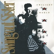 7'' - Swing Out Sister - Twilight World - Paper labels