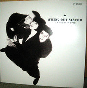 12'' - Swing Out Sister - Twilight World